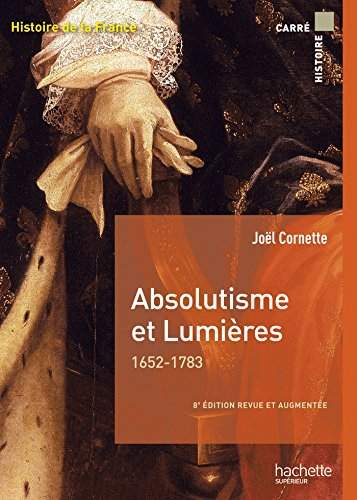 Absolutisme et Lumires 1652-1783