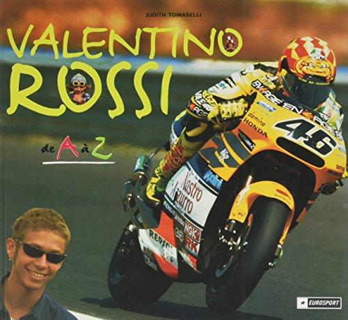 Valentino Rossi de A  Z