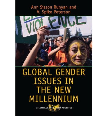 [( Global Gender Issues in the New Millennium (Fourth Edition, Fourth) (Dilemmas in World Politics (Hardcover)) By Anne Sisson Runyan ( Author ) Paperback Dec - 2013)] Paperback