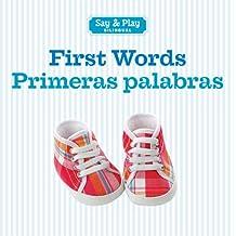 First Words/Primeras Palabras (Say & Play Bilingual)