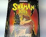 Dinosaur bop, N° 4 - Shaman blues : Voyage au bout de la science