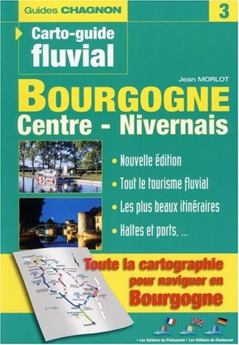 Guide, numéro 3 : Bourgogne - Centre - Nivernais par Guide Vagnon