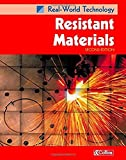 Real-World Technology – Resistant Materials