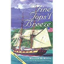A Fine Tops'l Breeze: Volume Two in the War of 1812 Trilogy