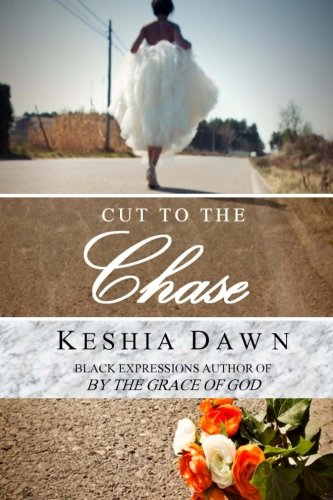 Cut To The Chase: Book 1 in The Chase series