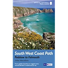 South West Coast Path: Padstow to Falmouth (Trail Guides)