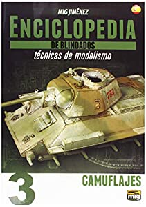 AMMO MIG-6162 Enciclopedia Tecnicas Modelismo De Blindados Vol.3 - Camuflaje Castellano, Multicolor