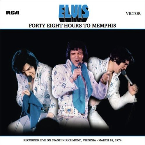 Memphis: Recorded Live on Stage in Richmond, Virginia ??? March 18, 1974 by Elvis Presley (2011-10-21) ()