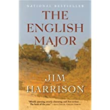 The English Major: A Novel by Jim Harrison (2009-10-01)