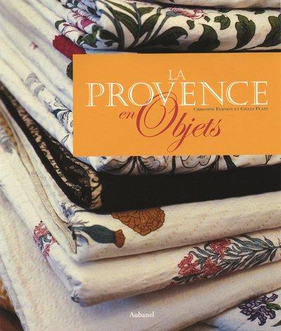 La Provence en objets par Gilles Plazy, Christine Ferniot