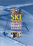 Ski français. Les plus belles années (Livres)