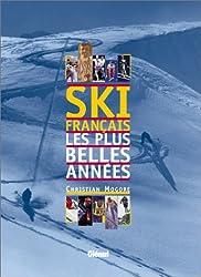 Ski français, Les plus belles années