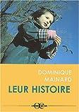 Telecharger Livres Leur histoire (PDF,EPUB,MOBI) gratuits en Francaise