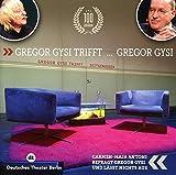 Gregor Gysi Trifft Gregor Gysi