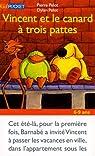 Vincent et le canard à trois pattes par Pelot