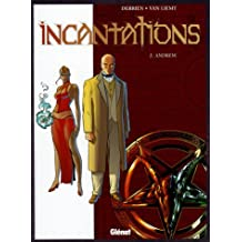 Incantations, Tome 2 : Andrew