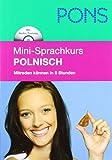 PONS Mini-Sprachkurs Polnisch: Mitreden können in 5 Stunden mit  Mini-MP3-CD