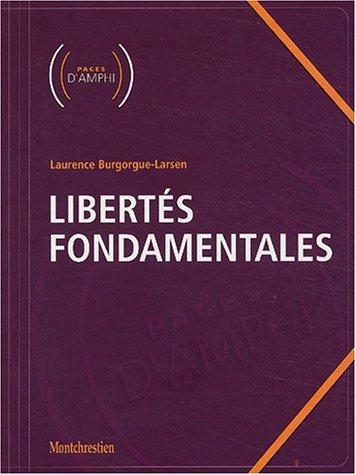 Libertés fondamentales par Laurence Burgorgue-Larsen