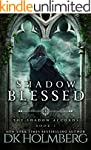 Shadow Blessed (The Shadow Accords Bo...