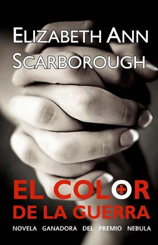 El color de la guerra (Solaris ficción nº 173) por Elizabeth Ann Scarborough