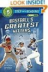 Baseball's Greatest Hitters (Step Int...