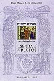 Mesilat Iesharim, (La Senda De Los Rectos) (CABALA Y JUDAISMO)