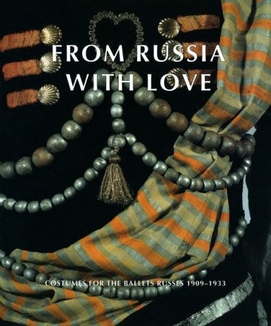 Kostüm Dance War - From Russia With Love: Costumes for the Ballets Russes 1909-1933
