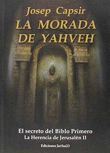 La morada de Yahveh por Josep Capsir Comín