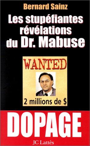 Les Stupéfiantes Révélations du Dr Mabuse