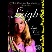 Leigh: The Women of Ivy Manor, Book 3