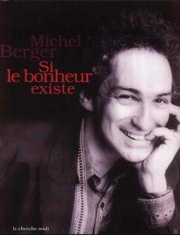 Michel Berger : Si le bonheur existe