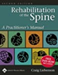 Rehabilitation of the Spine: A Practi...