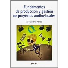 Fundamentos de producción y gestión de proyectos audiovisuales (Comunicación)