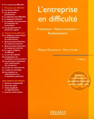 L'entreprise en difficulté : Prévention Restructuration Redressement