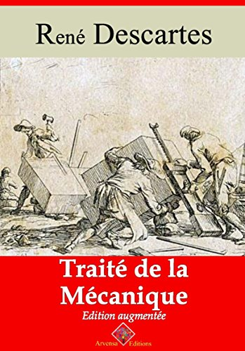 Traité de la mécanique (Nouvelle édition augmentée) - Arvensa Editions