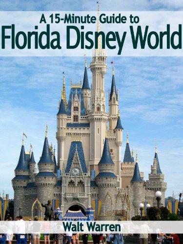 A 15-Minute Guide to Florida Disney World (English d'occasion  Livré partout en Belgique