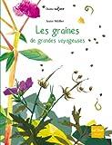 Les graines, de grandes voyageuses