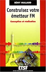 Construisez votre émetteur FM : Conception et réalisation