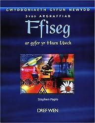 Gwyddoniaeth Gyfun Newydd: Ffiseg ar Gyfer yr Haen Uwch