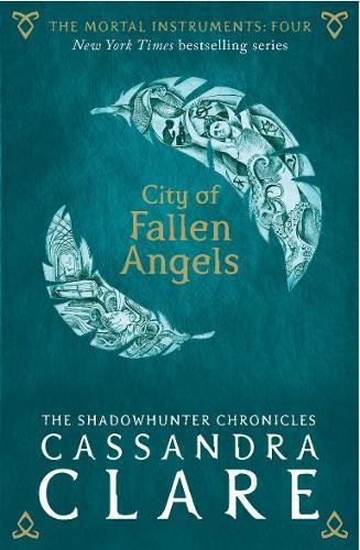 The Mortal Instruments 04. City of Fallen Angels par Cassandra Clare