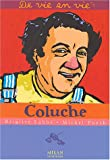 Coluche / Brigitte Labbé, Michel Puech | Labbé, Brigitte. Auteur