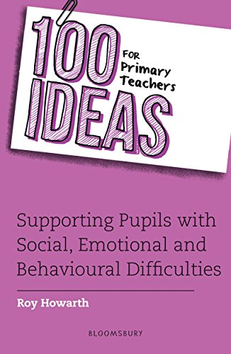 100 Ideas for Primary Teachers: Supporting Pupils with Social, Emotional and Mental Health Difficulties (100 Ideas for Teachers) (English Edition)