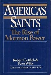 America's Saints: The Rise of Mormon Power