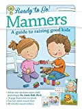 Manners: A Guide to Raising Good Kids