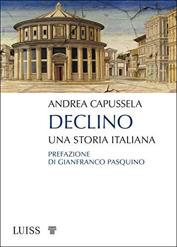 Declino: Una storia italiana