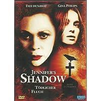 Jennifer´s Shadow - Tödlicher Fluch