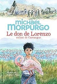 Le don de Lorenzo, enfant de Camargue par Michael Morpurgo