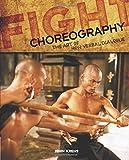 Fight Choreography: The Art of Non-Verbal Dialogue
