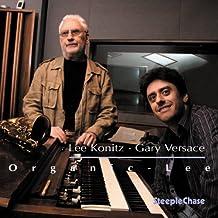Organic Lee by Lee Konitz & Gary Versace (2006-10-10)