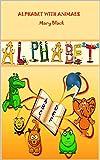 ALPHABET: The the alphabet with animals (English Edition)